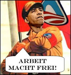obama-arbeit-macht-frei